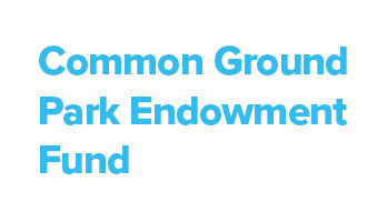 Common Ground Park Endowment Fund